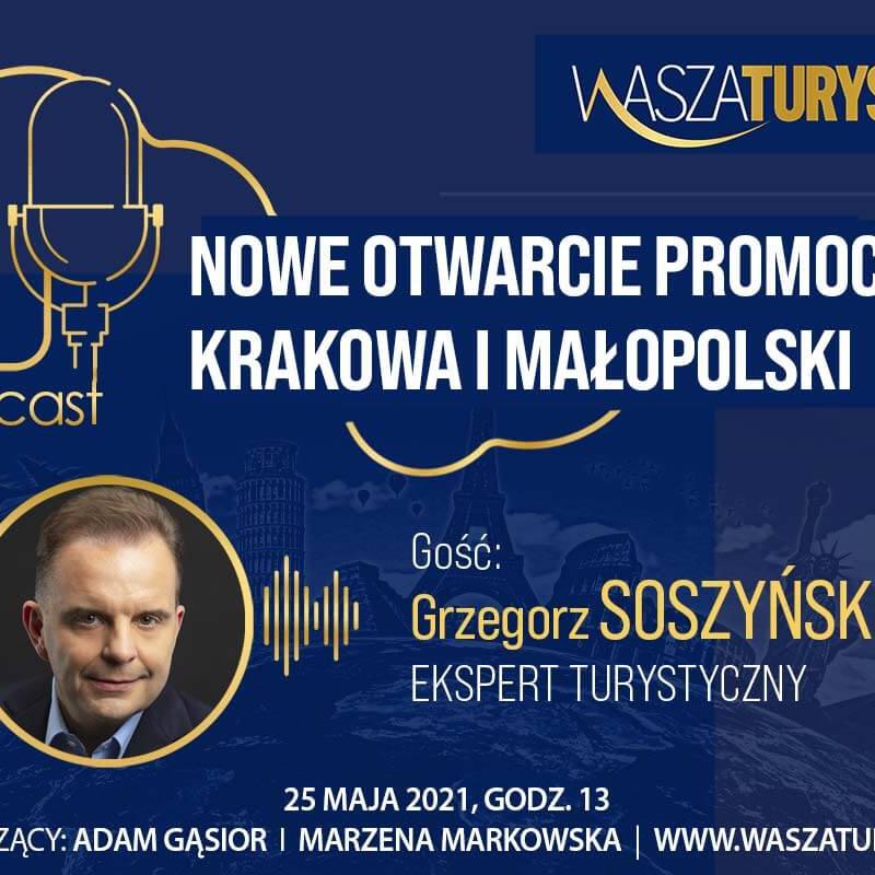 podcast Grzegorz Soszyński Kraków Małopolska