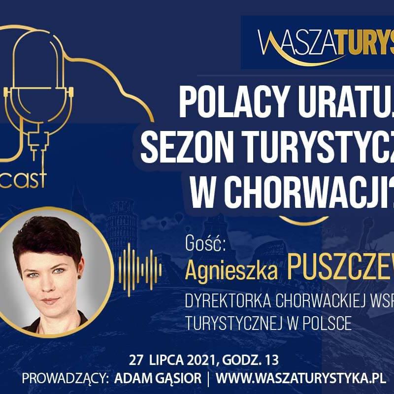 podcast Agnieszka Puszczewicz Chorwacja